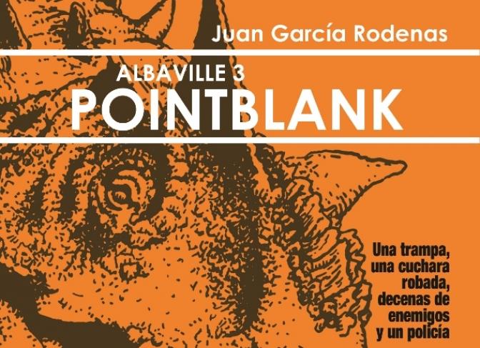 Juan García presenta su novela 'Albaville3:Pointblank' y firma ejemplares en la Librería Nemo este sábado