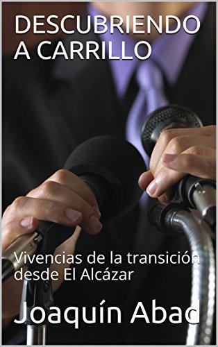 Joaquín Abad, miembro de la Junta Directiva de AEEPP, publica su nuevo libro 'Descubriendo a Carrillo'