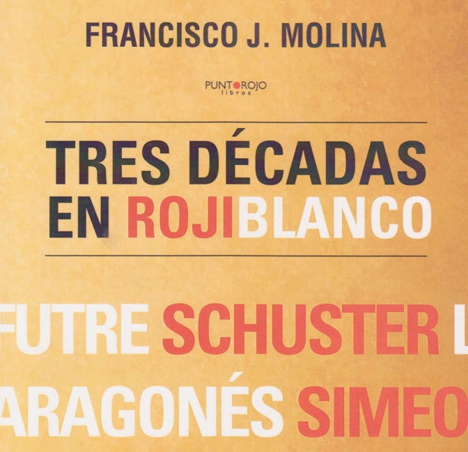 Molina presentó su libro 'Tres décadas de rojiblanco', sobre el Atlético de Madrid