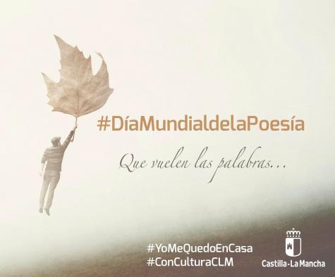 Castilla-La Mancha pone en marcha una iniciativa online para celebrar el Día Mundial de la Poesía desde #yomequedoencasa