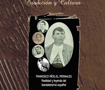 La historia de 'El Pernales', en el último número de la revista 'Tradición y Cultura', de la Diputación de Albacete