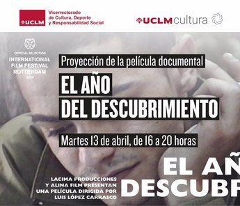 La UCLM proyectará 'El año del descubrimiento' el 13 de abril en todos sus campus y sedes universitarias